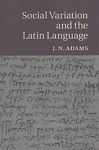 Social Variation and the Latin Language