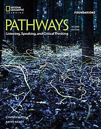 Pathways Listening, Speaking, and Critical Thinking Foundations