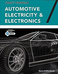 Today's Technician Automotive Electricity & Electronics Classroom Manual and Shop Manual