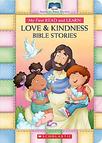 Love & Kindness Bible Stories