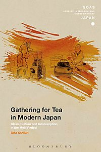 Gathering for Tea in Modern Japan