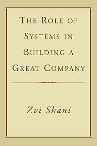 The Role of Systems in Building a Great Company