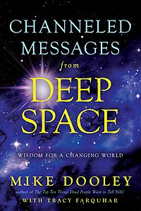 Channeled Messages from Deep Space