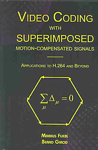 Video Coding With Superimposed Motion-Compensated Signals