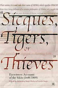 Sicques, Tigers, or Thieves