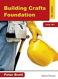Building Crafts Foundation, Level 1 & 2