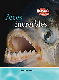 Peces Increibles / Incredible Fish