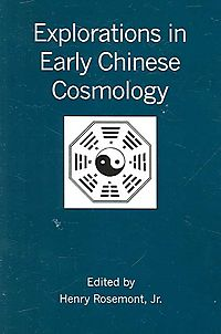 Explorations in Early Chinese Cosmology