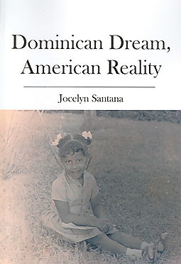 Dominican Dream, American Reality
