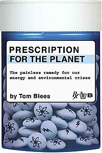 Prescription for the Planet
