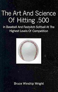 The Art and Science of Hitting .500