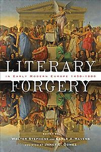 Literary Forgery in Early Modern Europe, 1450?1800