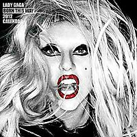 Lady Gaga Born This Way 2012 Calendar
