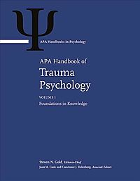 APA Handbook of Trauma Psychology