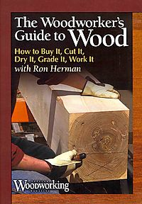 The Woodworker's Guide to Wood