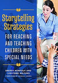 Storytelling Strategies for Reaching and Teaching Children with Special Needs