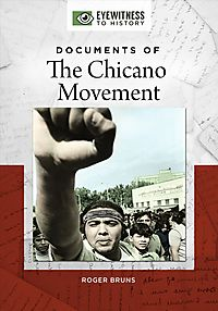 Documents of the Chicano Movement