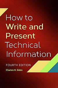 How to Write and Present Technical Information