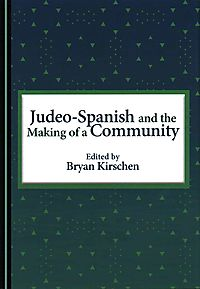 Judeo-Spanish and the Making of a Community