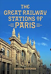 The Great Railway Stations of Paris