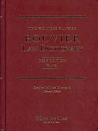 The Wolters Kluwer Bouvier Law Dictionary