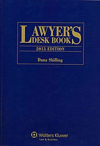 Lawyer's Desk Book, 2013 Edition