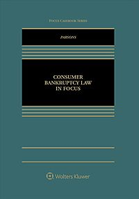 Consumer Bankruptcy Law in Focus