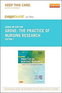 The Practice of Nursing Research Pageburst on Kno Retail Access Code