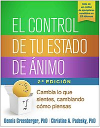 El control de tu estado de ?nimo / Mind over Mood