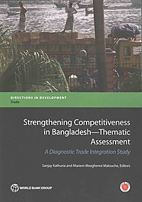 Strengthening Competitiveness in Bangladesh- Thematic Assessment