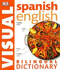 Spanish - English Bilingual Visual Dictionary