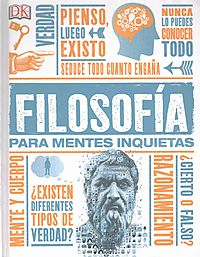 Filosofia para mentes inquietas / Philosophy for Restless Minds