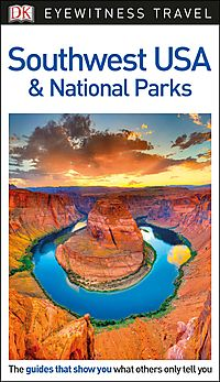 DK Eyewitness Travel Southwest USA & National Parks