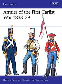 Armies of the First Carlist War 1833-39