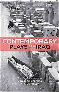 Contemporary Plays from Iraq