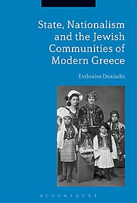 State, Nationalism, and the Jewish Communities of Modern Greece