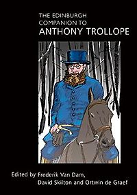 The Edinburgh Companion to Anthony Trollope