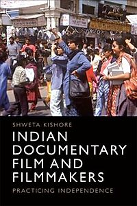 Indian Documentary Film and Filmmakers