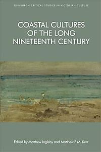 Coastal Cultures of the Long Nineteenth Century