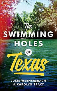 The Swimming Holes of Texas