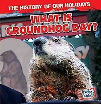 What Is Groundhog Day?