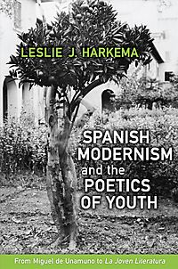 Spanish Modernism and the Poetics of Youth