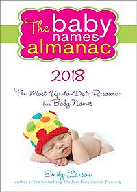 The Baby Names Almanac 2018