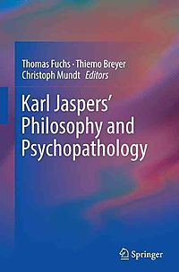 Karl Jaspers? Philosophy and Psychopathology