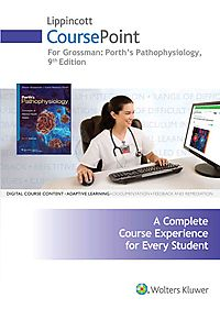 Porth's Pathophysiology Lippincott CoursePoint