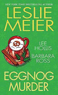 Eggnog Murder / Death By Eggnog / Nogged Off