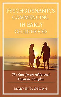 Psychodynamics Commencing in Early Childhood