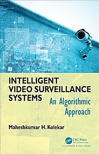 Intelligent Video Surveillance Systems