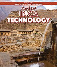 Ancient Inca Technology