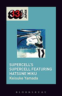 Supercell Featuring Hatsune Miku